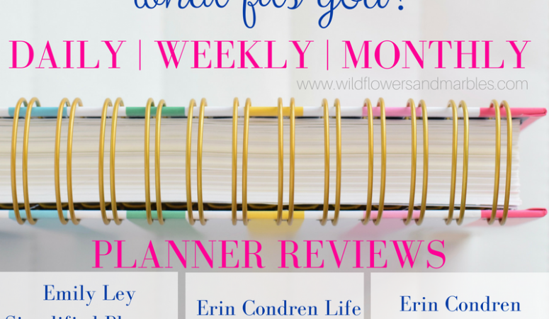 Planner Review – Simplified Planner and Erin Condren – Daily | Weekly | Monthly