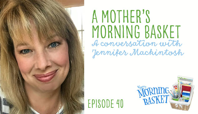 Mother's Morning Basket Podcast