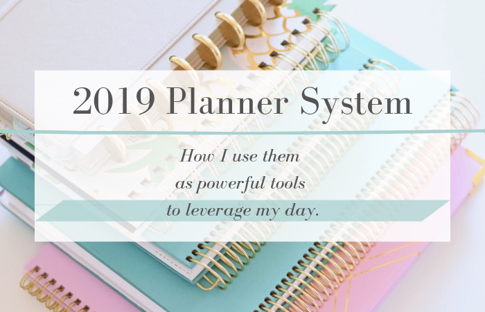 2019 Planner Lineup – Tools That Leverage My Day