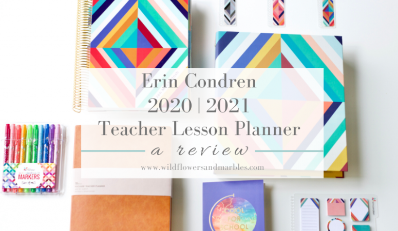 Erin Condren Teacher Planner – 2020|2021 Review