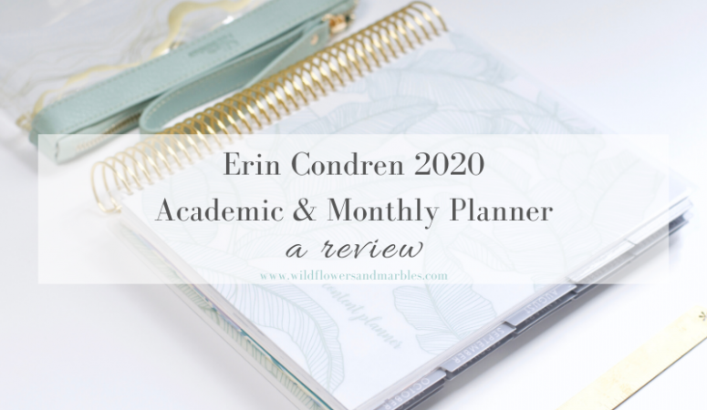 Erin Condren 2020 Academic & Monthly Planner – Review